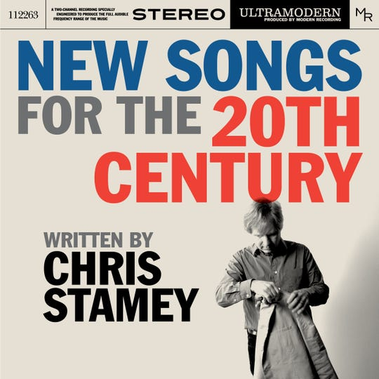 """Chris Stamey's """"New Songs for the 20th Century."""""""