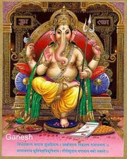 The son of Shiva and Parvati, Ganesha has an elephantine countenance atop a  four-armed, pot-bellied man.Lord Ganesh is the lord of success, the scourge of evils and obstacles,  and is worshiped as the god of education, wisdom, and wealth.