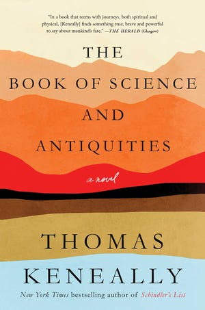 """""""The Book of Science and Antiquities,"""" by Thomas Keneally."""