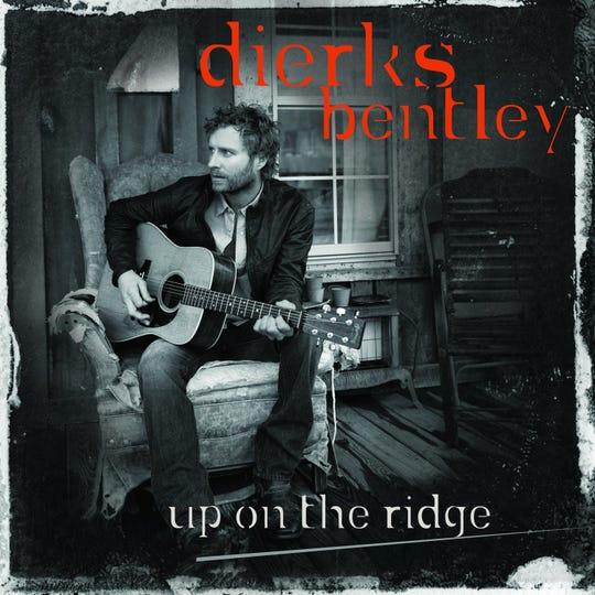 "Dierks Bentley, ""Up on the Ridge"""