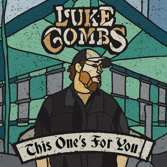 """Luke Combs, """"This One's for You"""""""