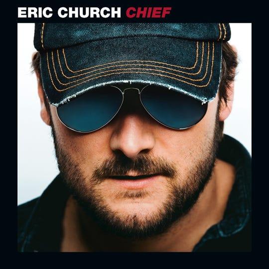 """Eric Church, """"Chief"""""""