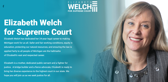 Elizabeth Welch, a Grand Rapids area attorney, recently launched a campaign for the Michigan Supreme Court.
