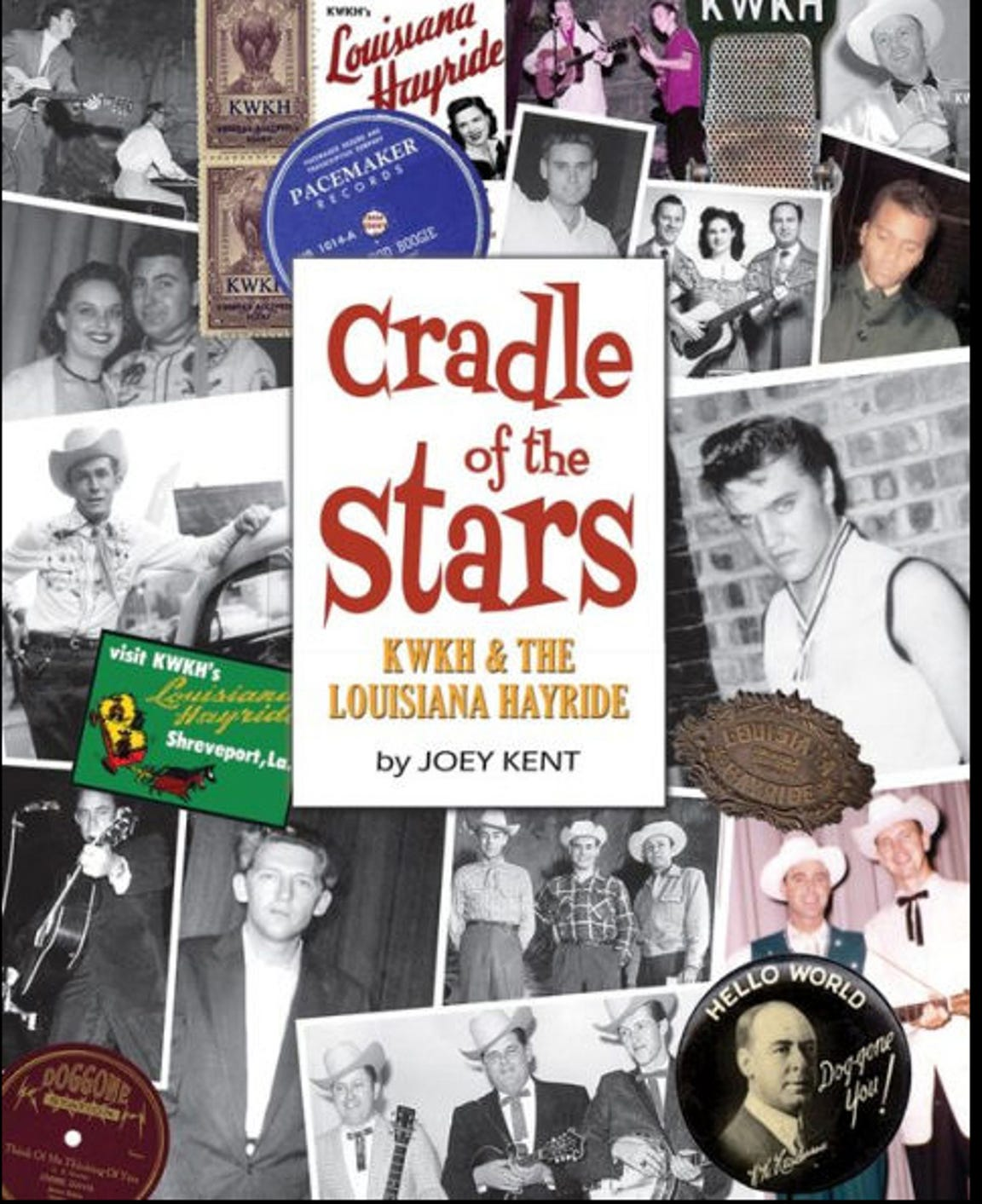 The cover of the new book on KWKH and the Louisiana Hayride.