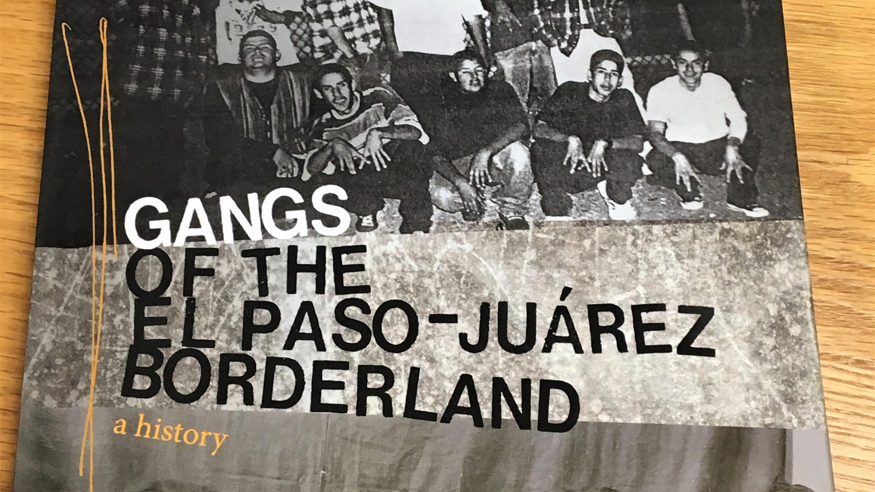 New book explores history of El Paso street gangs