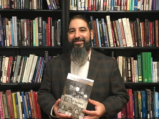 "Mike Tapia, a New Mexico State University associate professor of criminal justice, is author of the book ""Gangs of the El Paso-Juárez Borderland."""