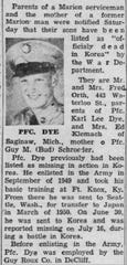 An announcement from the War Department that Pfc. Karl Lee Dye and other soldiers from Marion County had been declared dead appeared in the Jan. 4, 1954, edition of the Marion Star.