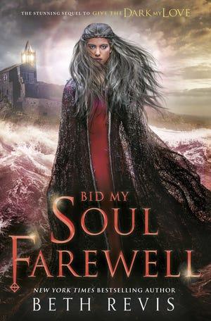 """""""Bid My Soul Farewell"""" by Beth Revis"""