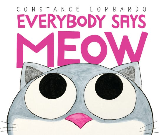 """Everybody Says Meow"" by Constance Lombardo"