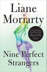 """""""Nine Perfect Strangers"""" by Liane Moriarty"""