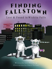 "The title page of the first ever Booker and Paige adventure children's picture book called ""Finding Fallstown: Lost & Found in Wichita Falls,"" and written by Jana Hausburg with art by Cheryl Delany."