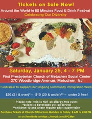 "The First Presbyterian Church of Metuchen will host an ""Around the World in 60 Minutes Food & Drink"" Festival from 4 to 7 p.m. on Saturday, Jan. 25, at the church's Social Center, 270 Woodbridge Ave. in Metuchen."