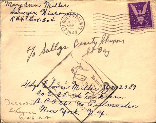 A Christmas card written to Elmer Miller of Sturgeon Bay in December 1944 on behalf of his 1-year-old daughter Mary Ann was returned unopened. Miller was killed during the Battle of the Bulge.