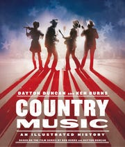 "Dayton Duncan and Ken Burns wrote ""Country Music: An Illustrated History,"" which is a companion piece to the eight-episode PBS series ""Country Music."""