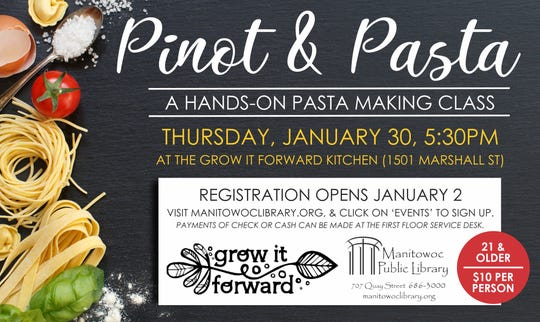 Manitowoc Public Library will host a 'Pinot & Pasta' event.
