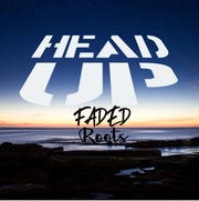 """Faded Roots' new album """"Head Up"""""""