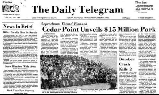 After months of abridged announcements on plans to develop an amusement park, Cedar Point officials in December 1974, announced its full plan for a $15 million park north of Onsted. Officials, however, canceled plans by April 1975, and the park was never built.