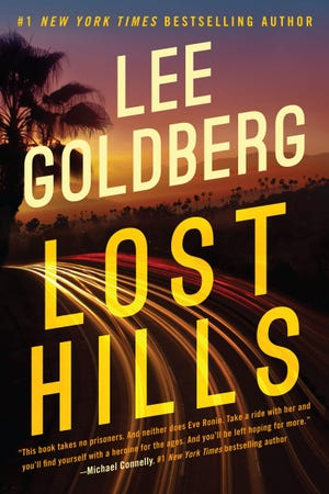 """Lost Hills,"" by Lee Goldberg."