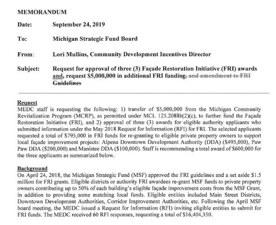 This memo explains a request to the Michigan Strategic Fund board for facade restoration awards for three cities. The awards were eventually pulled from the board's agenda.