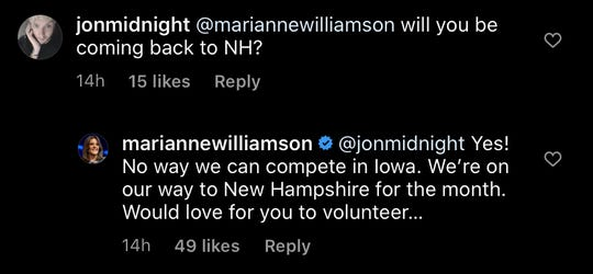 Democratic presidential candidate Marianne Williamson replied to a Jan. 2, 2020 Instagram comment that she had no way to compete in Iowa.