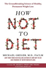 How Not to Diet by Michael Greger, M.D., FACLM
