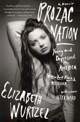 """""""Prozac Nation: Young and Depressed in America"""" by Elizabeth Wurtzel."""