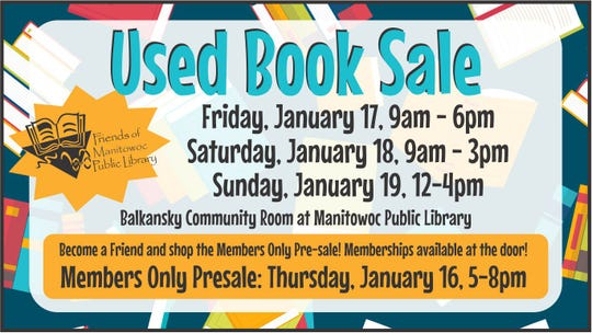 Manitowoc Public Library's Used Book Sale will run Jan. 16-19.