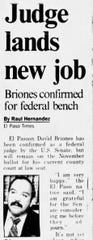 A 1994 El Paso Times article on U.S. Senior Judge David Briones being confirmed by the U.S. Senate for a federal judgeship.