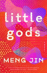 """Little Gods,"" by Meng Jin."