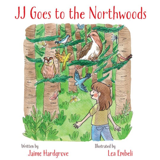 Cover of Author, Jaime Hardgrove's first children's picture book, JJ Goes to the Northwoods.