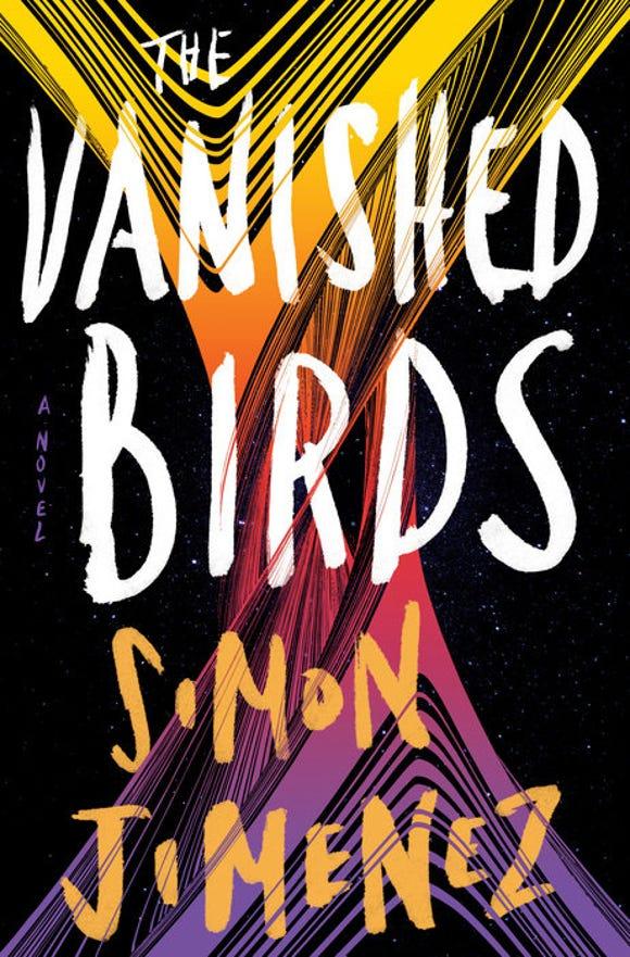 """The Vanished Birds,"" by Simon Jimenez."