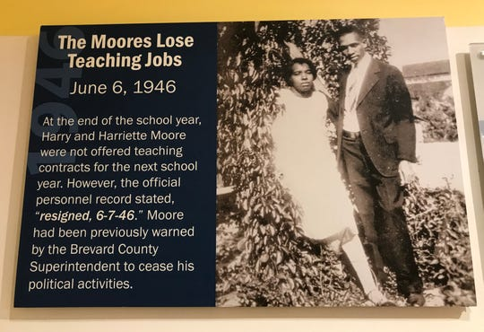 Because of their activism, Harry T. and Harriette V. Moore lost their jobs as teachers in Brevard County.