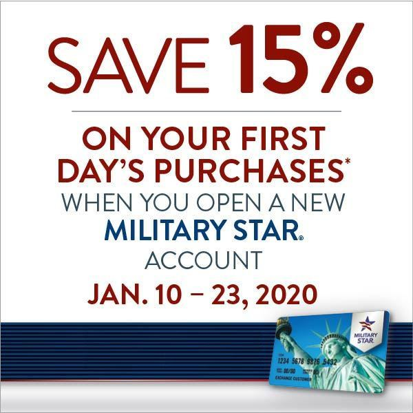 Start the year with savings! Military shoppers can save 15% on all first-day purchases by opening and using a new MILITARY STAR account Jan. 10 to 23.