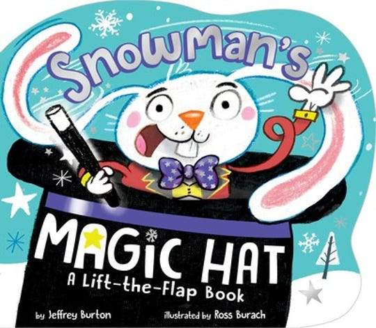 Snowman's Magic Hat, A Lift-the-Flap Book by Jeffery Burton