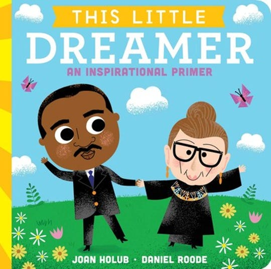 This Little Dreamer: An Inspirational Primer by Joan Holub and Daniel Roode
