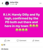 Ashlyn Dilly, Harley's sister, who lives outside of Ohio, said in comments made on Facebook that she was visited by local law enforcement to be informed of the news regarding Harley's passing.