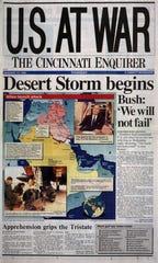 "Front page of The Cincinnati Enquirer, January 17, 1991: ""U.S. At War; Desert Storm begins; Bush: 'We will not fail.' """