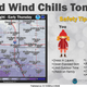 Temperatures will drop well below zero degrees Wednesday night and into early Thursday morning for southeastern South Dakota., the National Weather Service in Sioux Falls states. Sioux Falls itself could see a wind chill of -19 degrees overnight.