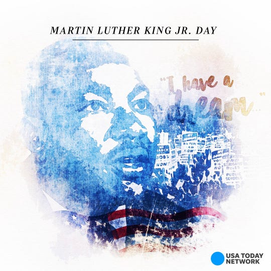 Martin Luther King Jr. Day will be celebrated Monday, Jan. 20, 2020.