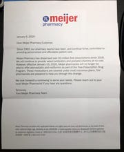Meijer sent letter pharmacy customers announcing they would no longer offer two prescription drugs for free.