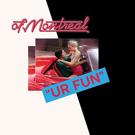 """UR Fun"" by of Montreal"