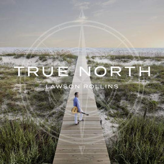 """True North"" by Lawson Rollins"