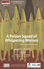 """A Poison Squad of Whispering Women,"" a play by Lafayette playwright Kelly McBurnette-Andronicos, will be staged by Civic Theatre at Fowler House Mansion on Jan. 23-25."