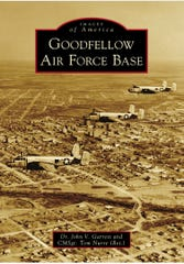 This book about Goodfellow Air Force Base, by Arcadia Publishing, is available the week of Jan. 20, 2020.