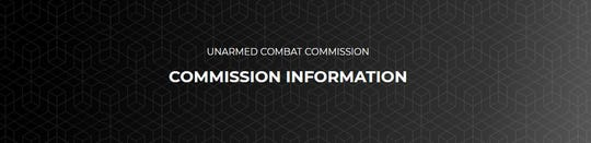 The Unarmed Combat Commission is in charge of regulating boxing and mixed martial arts events in Michigan.
