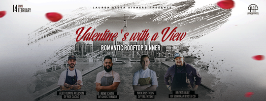 "At the ""Valentine's with a View"" event, four renowned local chefs will serve a five-course, chocolate-themed meal."