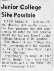 The new junior college for the Coachella Valley would be located in the mid-valley area.