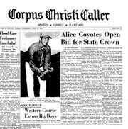 The sports front page of the Corpus Christi Caller on June 11, 1970 featured Bobby Cuellar and the Alice Coyotes bid for the Texas state baseball championship.
