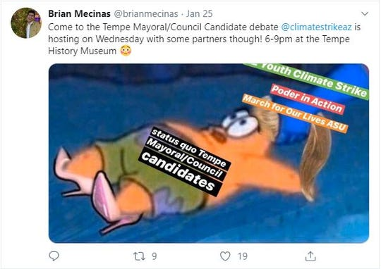 """Tempe said this tweet from Brian Mecinas, AZ Youth Climate Strike's advocacy director, targeted """"particular candidates"""" running for office. Mecinas said the meme was intended for all seven candidates."""