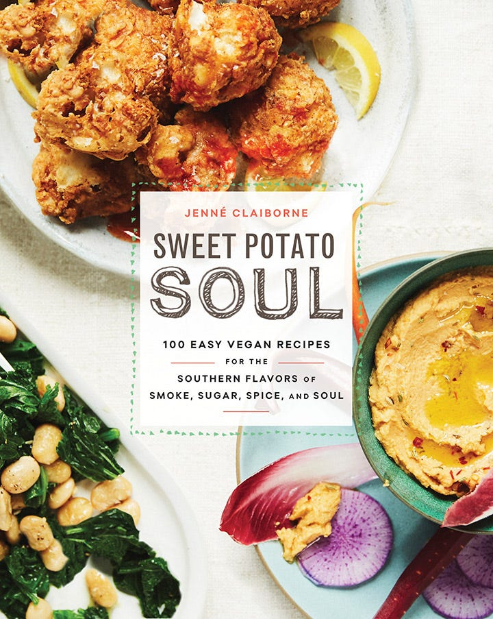 """""""Sweet Potato Soul: 100 Easy Vegan Recipes for the Southern Flavors of Smoke, Sugar, Spice, and Soul"""" by Jenné Claiborne."""